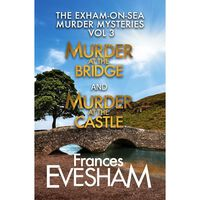 The Exham-On-Sea Murder Mysteries: Volume 3