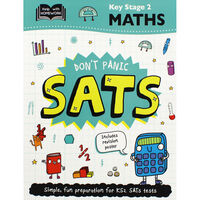 Don't Panic SATs: Key Stage 2 Maths
