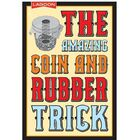 The Amazing Coin Rubber Trick image number 1
