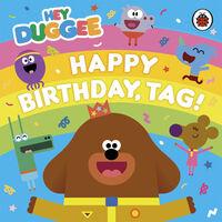 Hey Duggee: Happy Birthday, Tag!