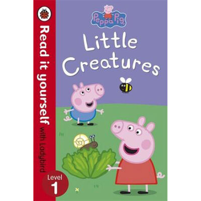 Peppa Pig: Little Creatures - Read it yourself with Ladybird image number 1