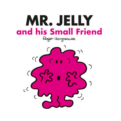Mr Men: Mr Jelly and his Small Friend image number 1