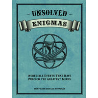 Unsolved Enigmas