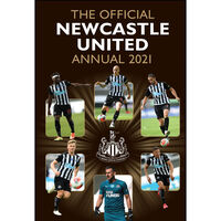 The Official Newcastle United FC Annual 2021