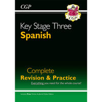 KS3 Spanish: Complete Revision & Practice