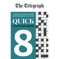 The Telegraph Quick Crosswords 8