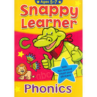 Phonics Snappy Learner: Ages 5 To 7