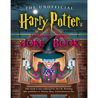 The Unofficial Harry Potter's Weasingly Witty Joke Book