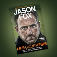 Jason Fox: Life Under Fire