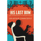 His Last Bow: Some Reminiscences of Sherlock Holmes image number 1
