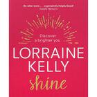 Lorraine Kelly: Shine image number 1