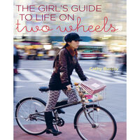 The Girls Guide to Life on Two Wheels