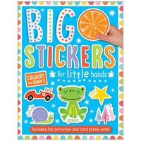 Big Stickers for Little Hands: Colours and Shapes