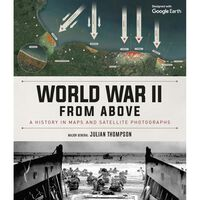 World War II: From Above