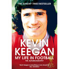 Kevin Keegan: My Life in Football image number 1