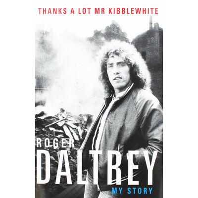 Roger Daltrey: Thanks A Lot Mr Kibblewhite image number 1