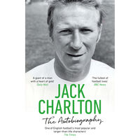 Jack Charlton: The Autobiography