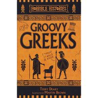 Horrible Histories: Groovy Greeks