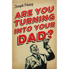 Are You Turning Into Your Dad? image number 1