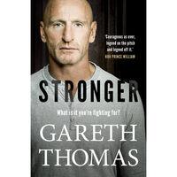Stronger: Gareth Thomas