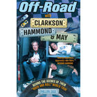 Off-Road with Clarkson, Hammond & May: Behind The Scenes of Their Rock and Roll World Tour image number 1