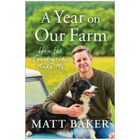 A Year on Our Farm: How the Countryside Made Me