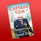 Captain Tom: Tomorrow Will Be A Good Day image number 2