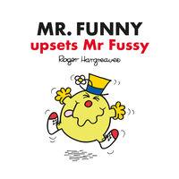 Mr Men: Mr Funny upsets Mr Fussy