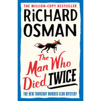 The Man Who Died Twice & The Thursday Murder Club: 2 Book Bundle