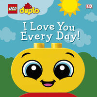 Lego Duplo: I Love You Every Day!