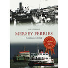Mersey Ferries Through Time image number 1