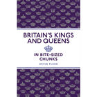 Britain's Kings and Queens in Bite-Sized Chunks image number 1