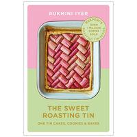 The Sweet Roasting Tin: One Tin Cakes, Cookies & Bakes