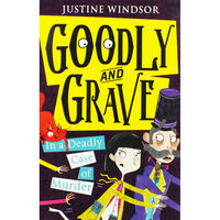 Goodly and Grave: In a Deadly Case of Murder