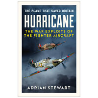 Hurricane: The Plane That Saved Britain