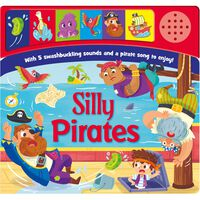 Silly Pirates Sound Book