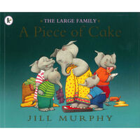 The Large Family: A Piece of Cake