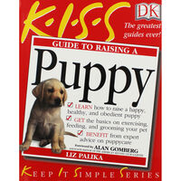 KISS: Guide To Raising A Puppy