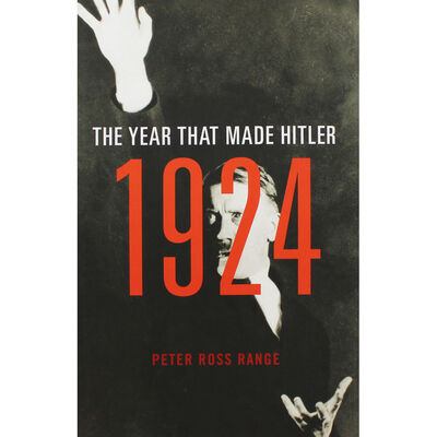 1924: The Year That Made Hitler image number 1