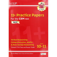 CGP 11+ Practice Papers: Verbal Reasoning Comprehension Maths and Non-Verbal Reasoning