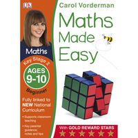 Maths Made Easy KS2 Beginner: Ages 9-10
