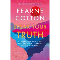 Fearne Cotton: Speak Your Truth