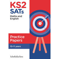 KS2 SATs Maths and English Practice Papers: Ages 10-11
