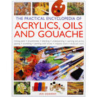 The Practical Encyclopedia of Acrylics, Oils and Gouache image number 1