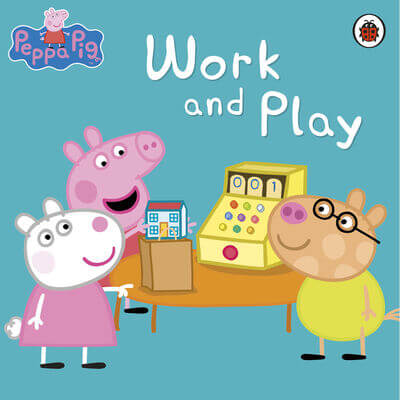 peppa pig work and play
