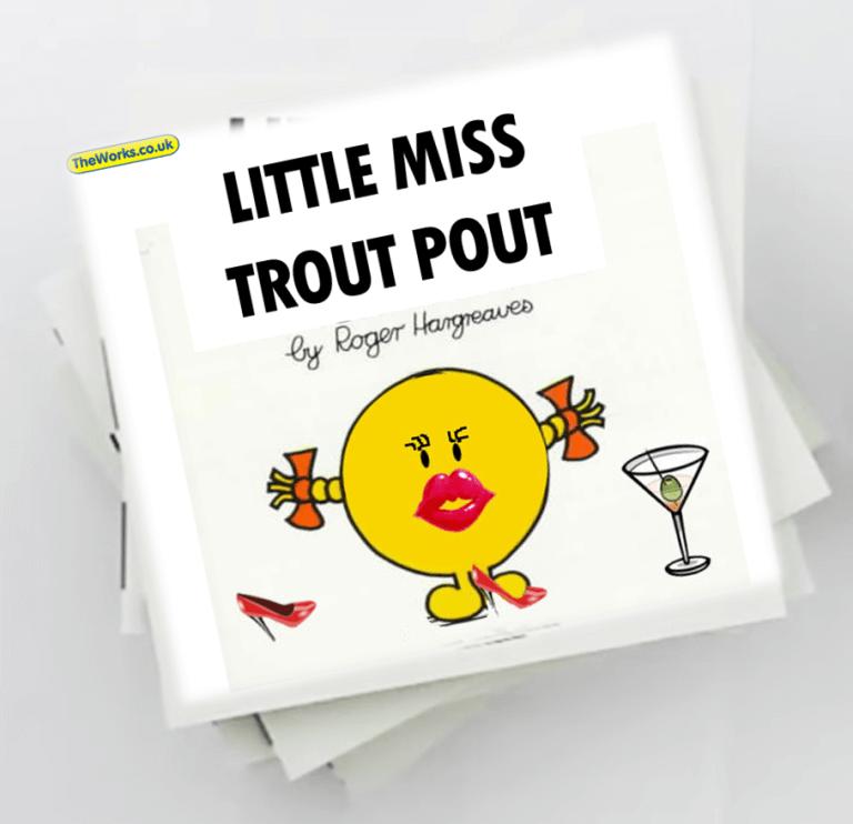 little miss trout pout