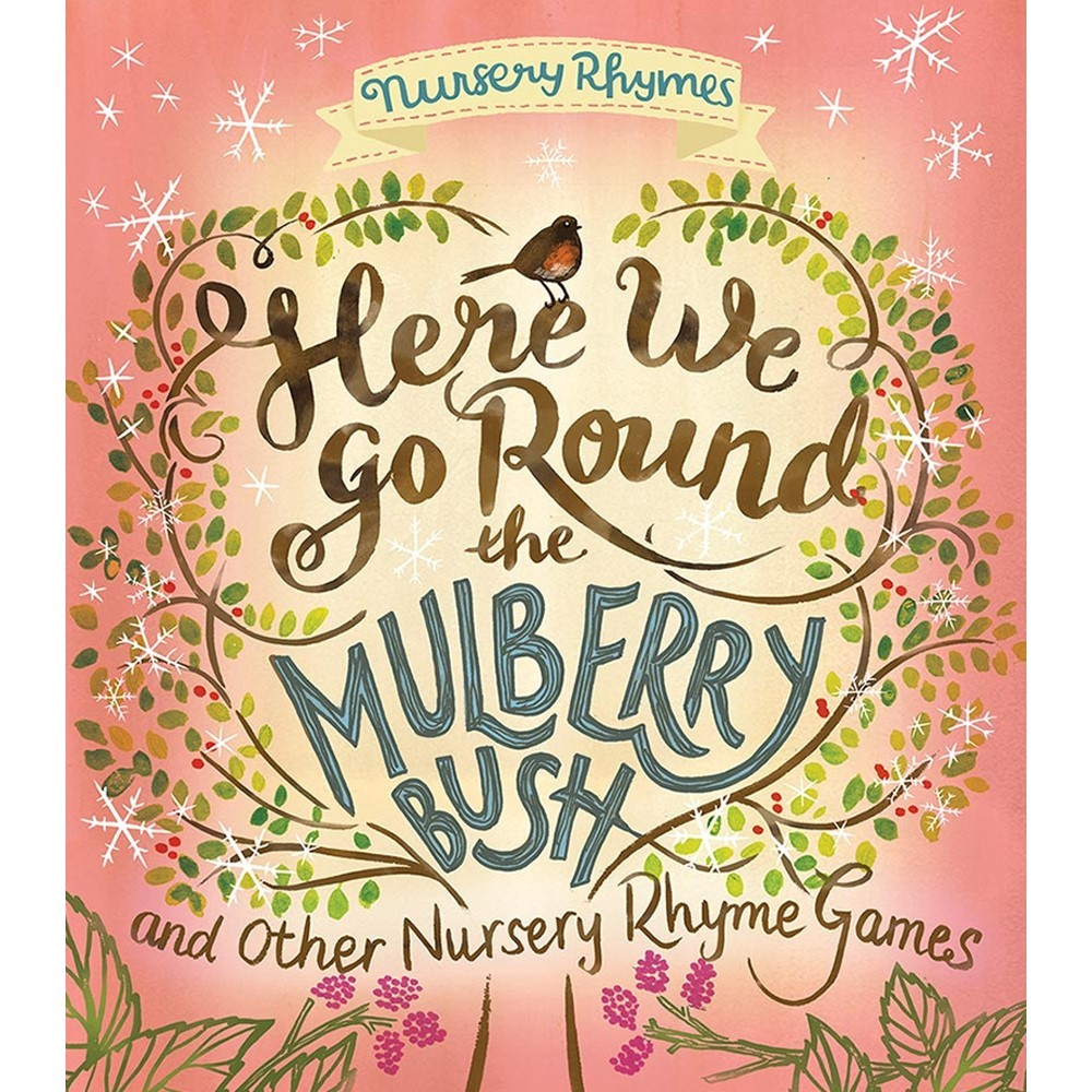 Here We Go Round Mulberry Bush And Other Nursery Rhyme Games