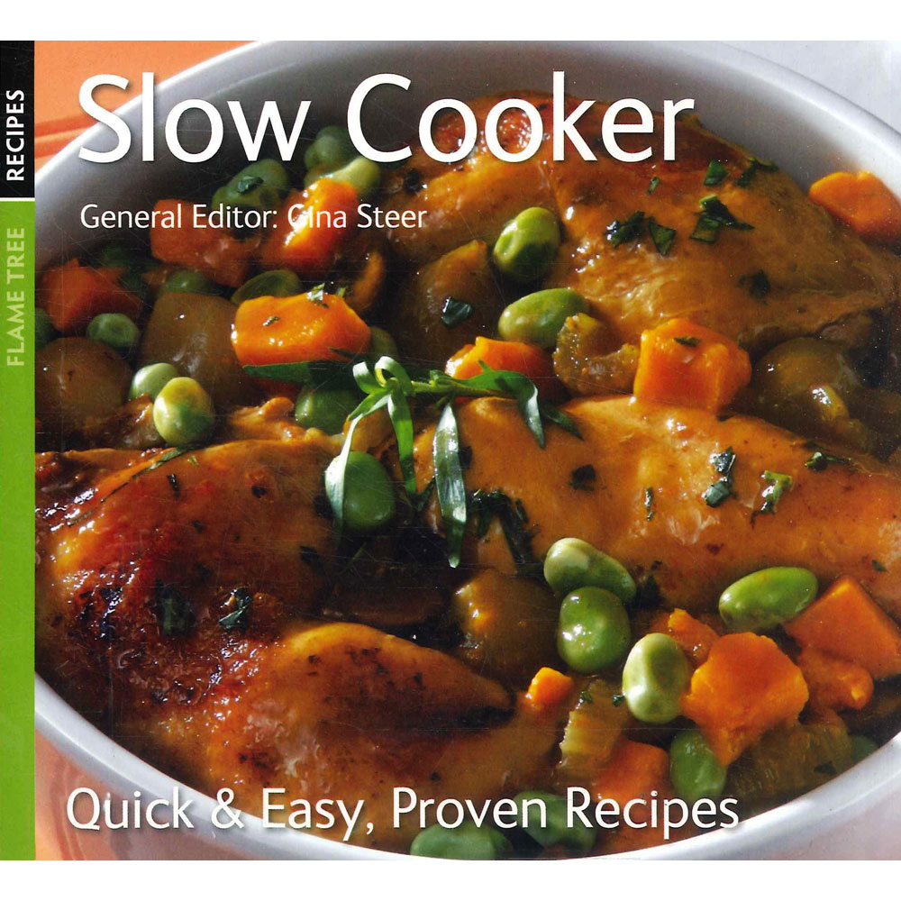 'Slow Cooker: Quick & Easy, Proven Recipes